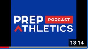 Prep Athletics Basketball Prep Podcast Episode 1